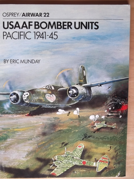 22. USAAF BOMBER UNITS PACIFIC 1941-45