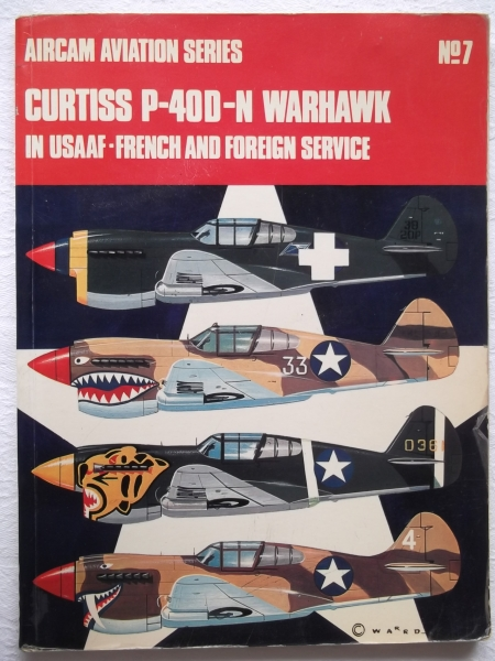 07. CURTISS P-40D-N WARHAWK IN USAAF FRENCH FOREIGN SERVICE