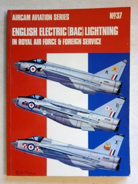 37. ENGLISH ELECTRIC BAC LIGHTNING IN RAF   FOREIGN SERVICE