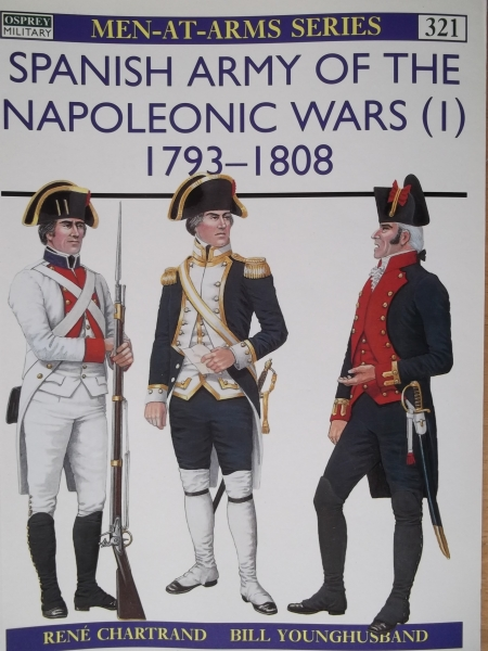 321. SPANISH ARMY OF THE NAPOLEONIC WARS  1  1793-1808