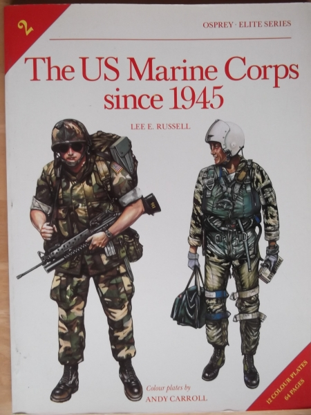002. THE U.S. MARINE CORPS SINCE 1945