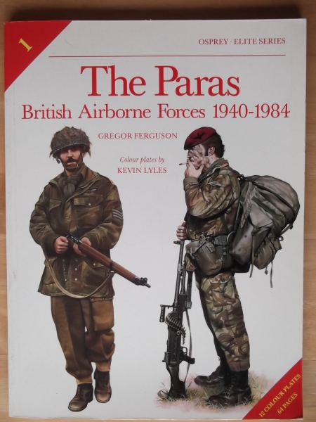 001. THE PARAS - BRITISH AIRBORNE FORCES 1940-1984