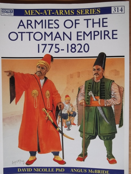314. ARMIES OF THE OTTOMAN EMPIRE 1775-1820