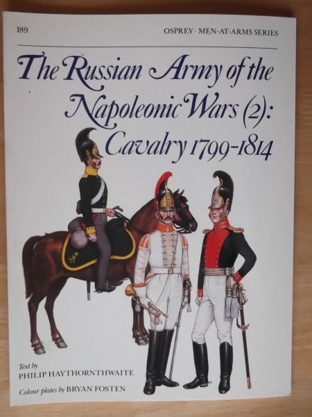 189. RUSSIAN ARMY OF THE NAPOLEONIC WARS  2  CAVALRY 1799-1814