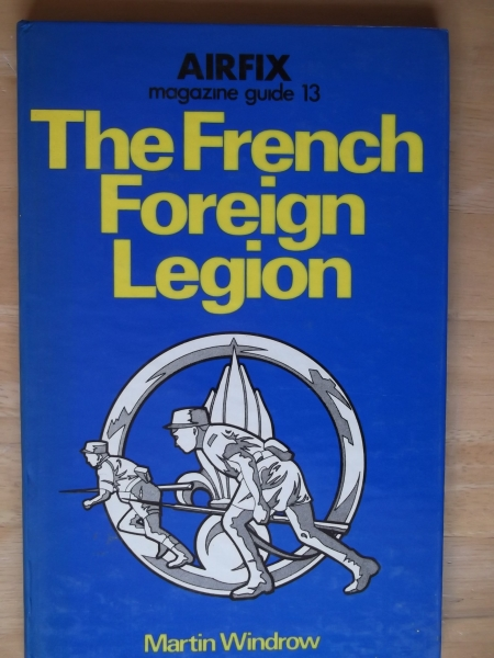 13. THE FRENCH FOREIGN LEGION