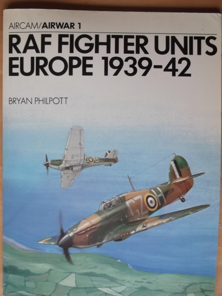 01. RAF FIGHTER UNITS EUROPE 1939-42