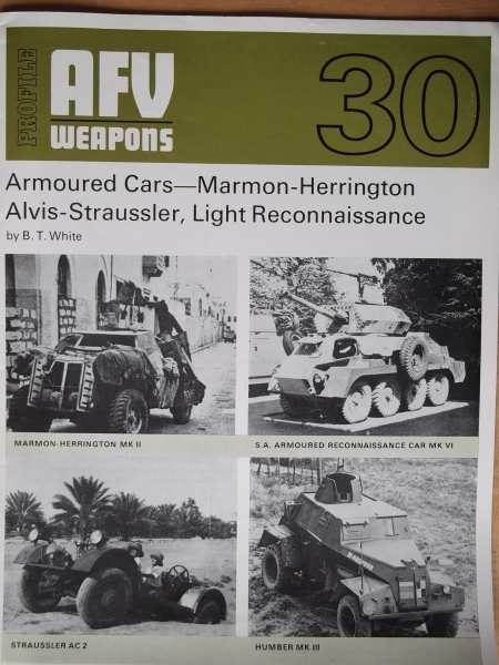 30. ARMOURED CARS - MARMON-HERRINGTON ALVIS-STRAUSSLER