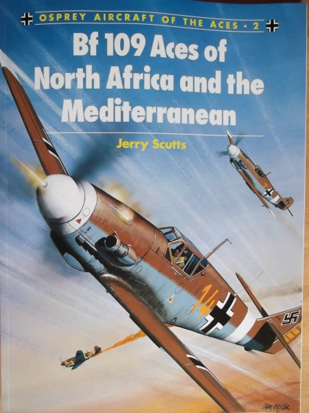 002. Bf 109 ACES OF NORTH AFRICA   THE MEDITERRANEAN