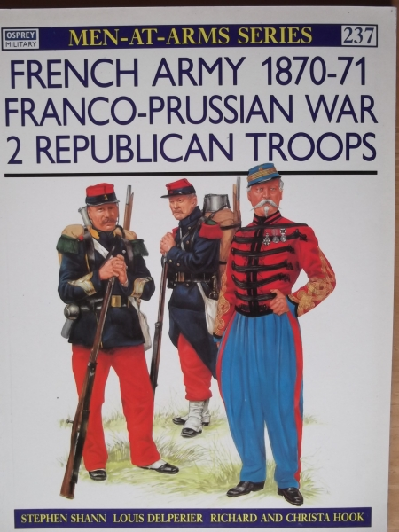 237. FRENCH ARMY 1870-71 FRANCO PRUSSIAN WAR-2 REPUBLICAN TROOPS
