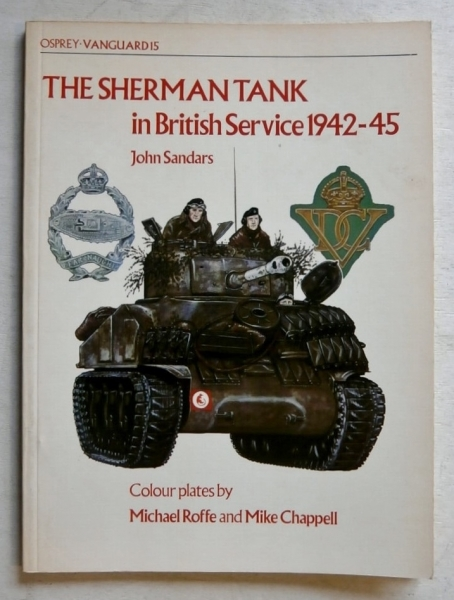 15. THE SHERMAN TANK IN BRITISH SERVICE 1942-45