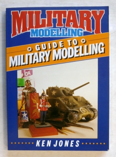 ZB356 GUIDE TO MILITARY MODELLING KEN JONES