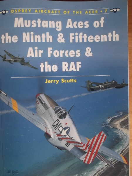 007. MUSTANG ACES OF THE 9th   15th AIR FORCE   THE RAF