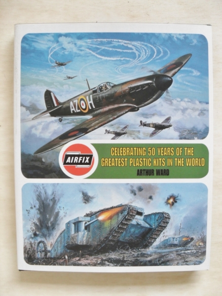 CELEBRATING 50 YEARS OF AIRFIX KITS BY A.WARD 1999