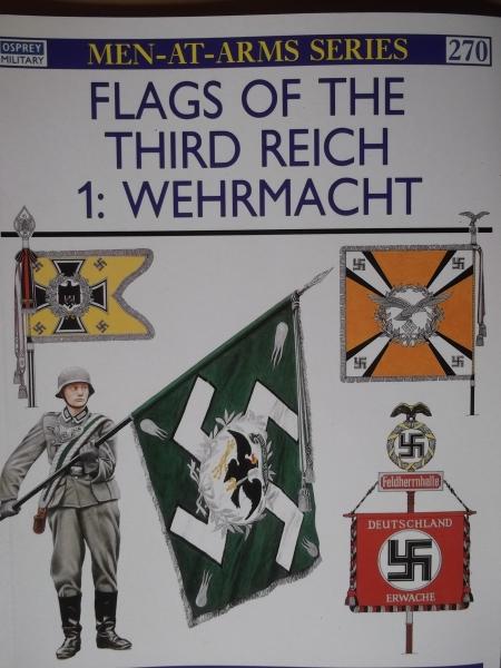 OSPREY 270  FLAGS OF THE THIRD REICH 1 - WEHRMACHT Book
