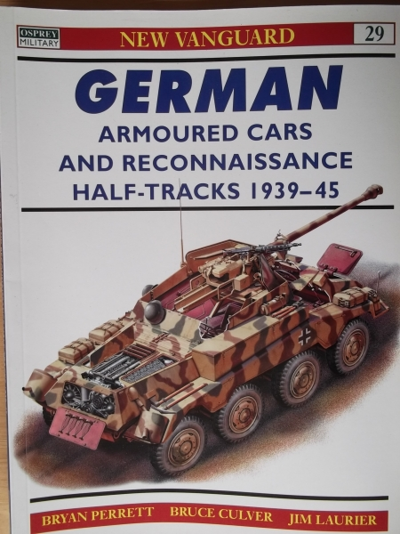 029. GERMAN ARMOURED CARS   RECONNAISSANCE HALF TRACKS 1939-1945