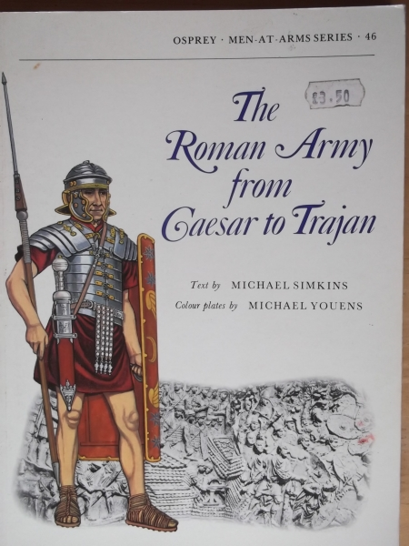 046. THE ROMAN ARMY CAESAR TO TRAJAN  ORIGINAL EDITION