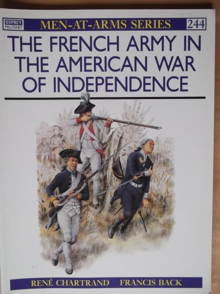 244. THE FRENCH ARMY IN THE AMERICAN WAR OF INDEPENDENCE