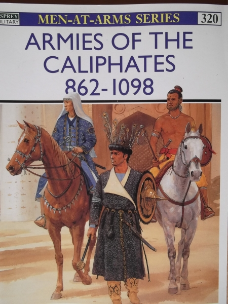 320. ARMIES OF THE CALIPHATES 862-1098