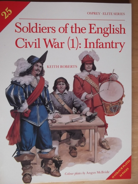 025. SOLDIERS OF THE ENGLISH CIVIL WAR  1  INFANTRY