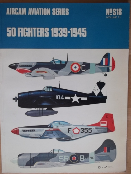 S18. 50 FIGHTERS 1939-1945 VOLUME 2