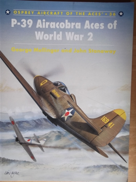 036. P-39 AIRACOBRA ACES OF WORLD WAR 2