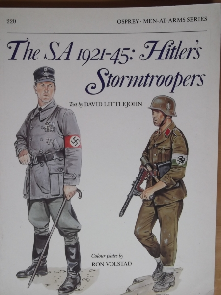 220. THE SA 1921-45 HITLERS STORMTROOPERS