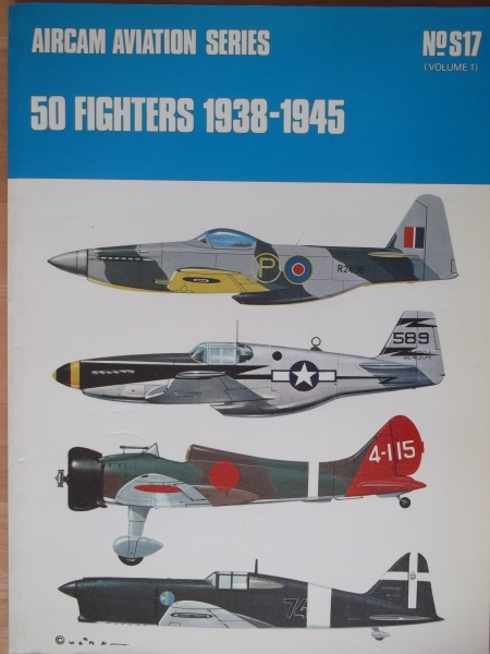 S17. 50 FIGHTERS 1938-1945 VOLUME 1