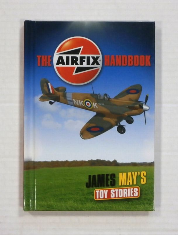 ZB1337 THE AIRFIX HANDBOOK - JAMES MAYS TOY STORIES