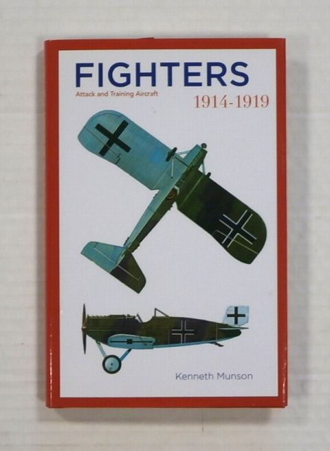 ZB1334 FIGHTERS ATTACK AND TRAINING AIRCRAFT 1914-1919 - KENNETH MUNSON