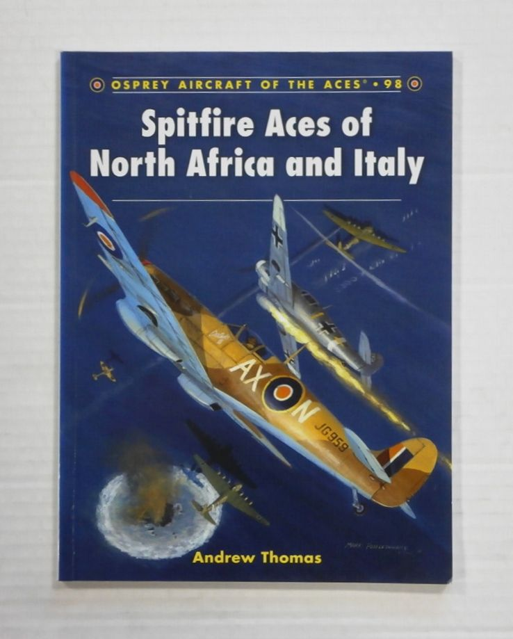 098. SPITFIRE ACES OF NORTH AFRICA AND ITALY