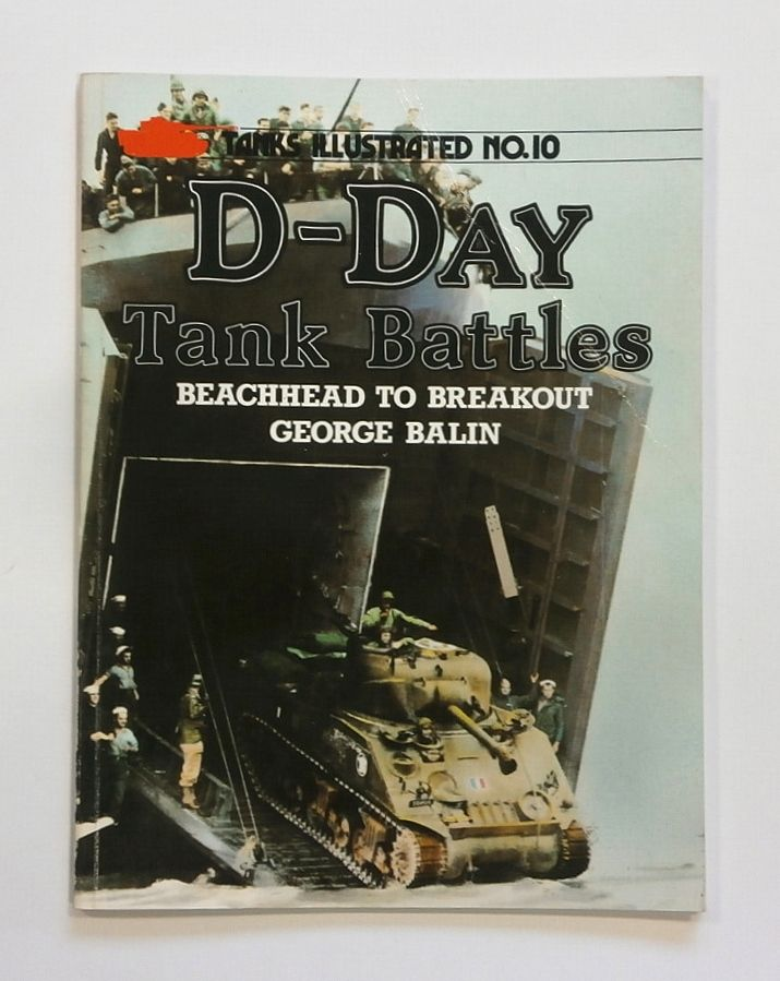 10. D-DAY TANK BATTLES - BEACHHEAD TO BREAKOUT