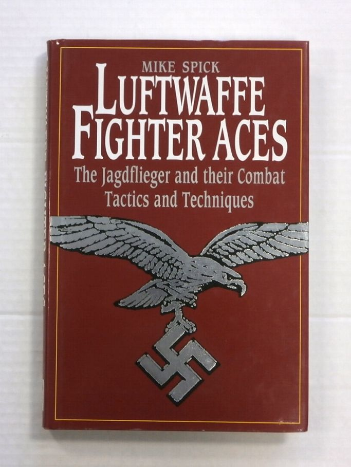 ZB842 LUFTWAFFE FIGHTER ACES THE JAGDFLIEGER AND THEIR COMBAT TACTICS