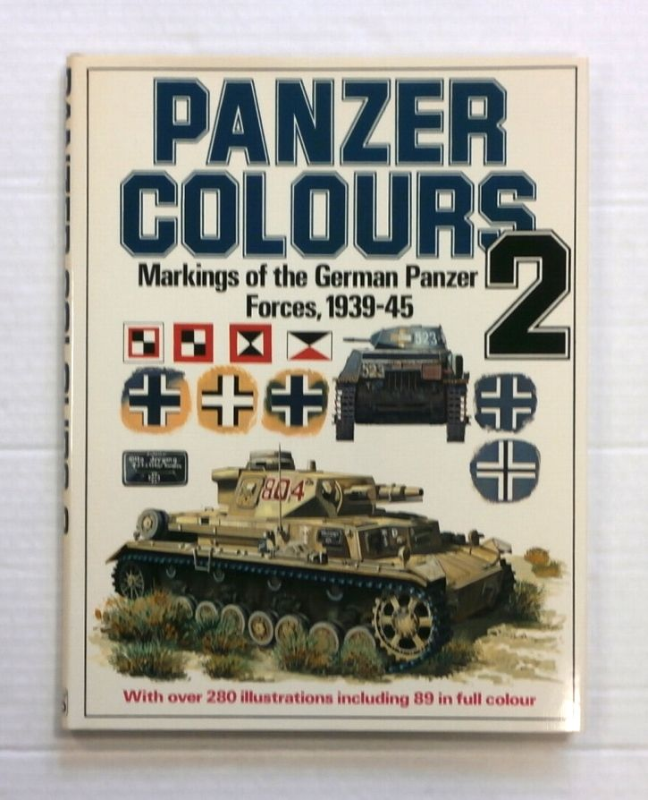 ZB847 PANZER COLOURS 2 MARKINGS OF THE GERMAN PANZER FORCES 1939-45