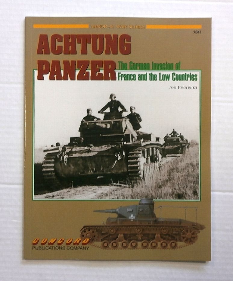 ZB856 ARMOR AT WAR SERIES ACHTUNG PANZER THE GERMAN INVASION OF FRANCE AND THE LOW COUNTRIES