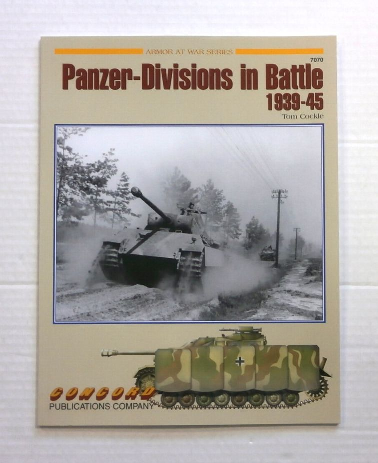 ZB858 ARMOR AT WAR SERIES PANZER-DIVISIONS IN BATTLE 1939-45