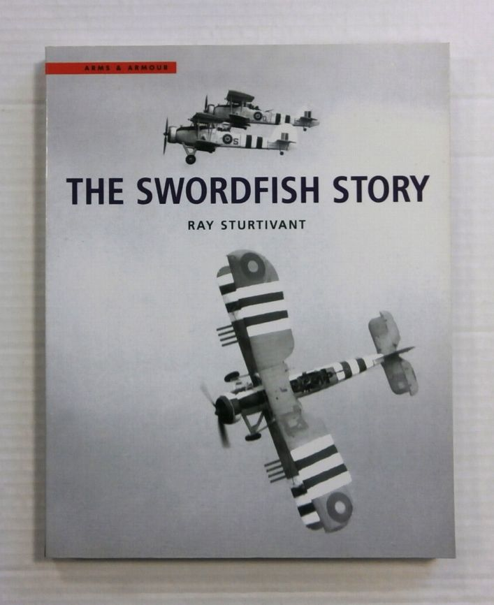 ZB1176 ARMS   ARMOUR THE SWORDFISH STORY RAY STURTIVANT