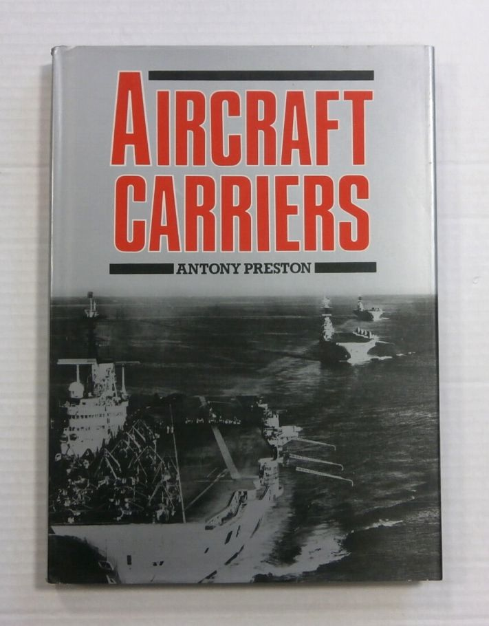ZB1173 AIRCRAFT CARRIERS ANTONY PRESTON