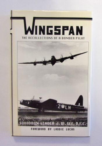 CHEAP BOOKS  ZB2014 WINGSPAN THE RECOLLECTIONS OF A BOMBER PILOT - SQUADRON LEADER J W GEE DFC