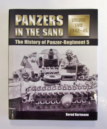 CHEAP BOOKS  ZB2001 PANZERS IN THE SAND VOLUME TWO 1942-45 THE HISTORY OF PANZER-REGIMENT 5 - BERND HARTMANN
