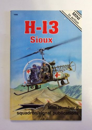 CHEAP BOOKS  ZB1989 MINI IN ACTION NUMBER 6 - H-13 SIOUX