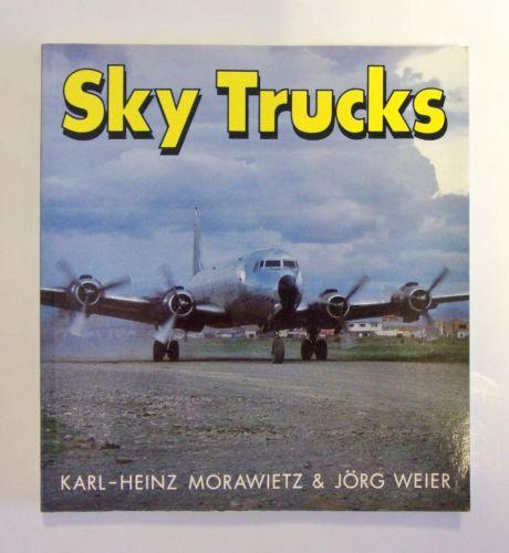 CHEAP BOOKS  ZB1978 SKY TRUCKS - KARL-HEINZ MORAWIETZ AND JORG WEIER