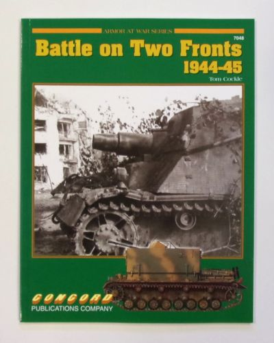 CONCORD ARMOUR AT WAR SERIES  7048. BATTLE ON TWO FRONTS 1944-45
