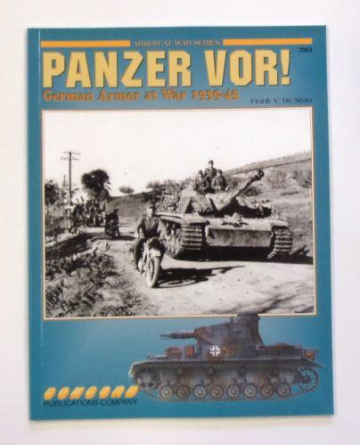 CONCORD ARMOUR AT WAR SERIES  7053. PANZER VOR GERMAN ARMOUR AT WAR 1939-45