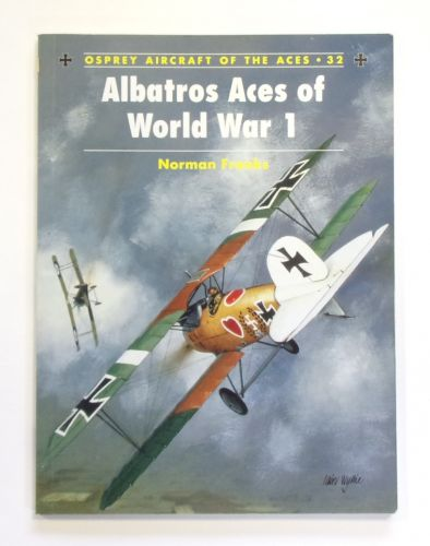 AIRCRAFT OF THE ACES  032. ALBATROS ACES OF WORLD WAR I