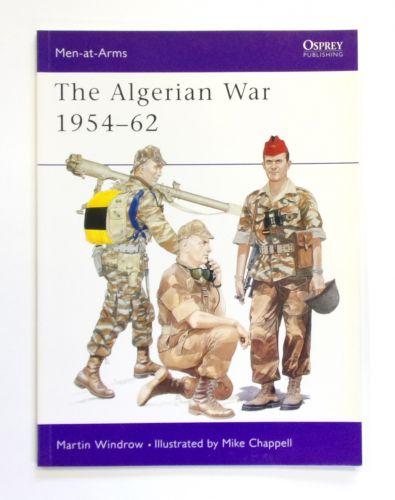 OSPREY  312. THE ALGERIAN WAR 1954-62