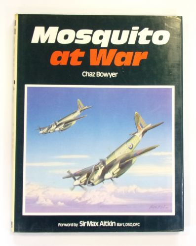 CHEAP BOOKS  ZB2562 MOSQUITO AT WAR - CHAZ BOWYER