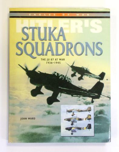 CHEAP BOOKS  ZB2598 HITLERS STUKA SQUADRONS THE JU 87 AT WAR 1936-45 - JOHN WARD