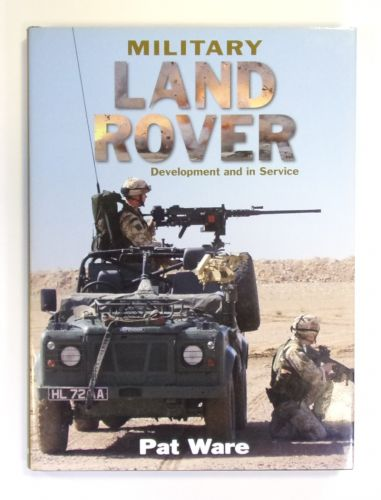 CHEAP BOOKS  ZB2599 MILITARY LAND ROVER DEVELOPMENT AND IN SERVICE - PAT WARE