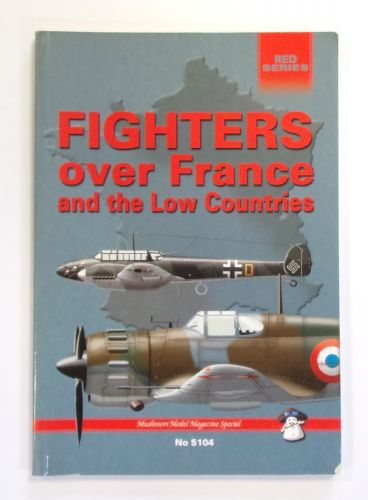 CHEAP BOOKS  ZB2603 FIGHTERS OVER FRANCE AND THE LOW COUNTRIES - RED SERIES