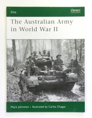 OSPREY ELITE  153. THE AUSTRALIAN ARMY IN WORLD WAR II